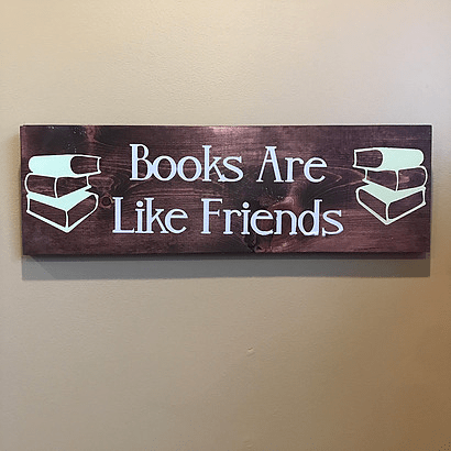Books Are Like Friends Finished