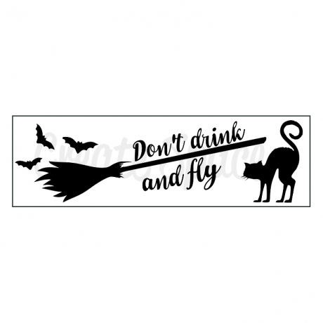 Don't Drink and Fly Stencil