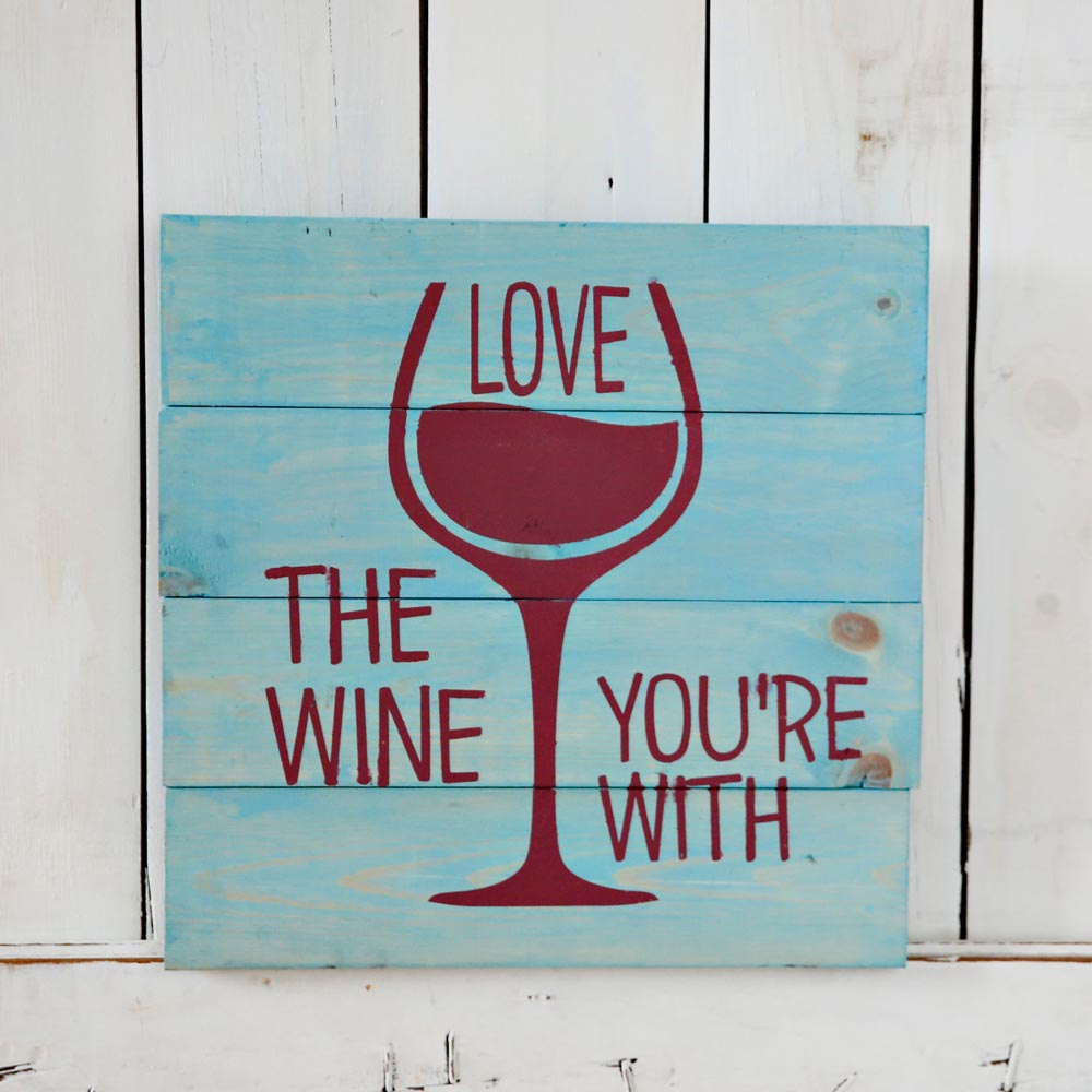 Download Love the Wine You're With Square - Stencil | Create Space ...